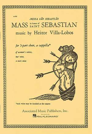 Heitor Villa-Lobos: Mass In Honor Of St Sebastian A Cappella Latin