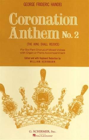 Georg Friedrich Händel: The King Shall Rejoice
