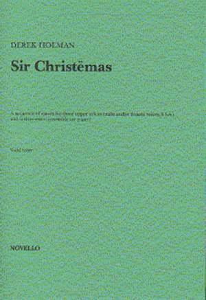 Derek Holman: Sir Christemas