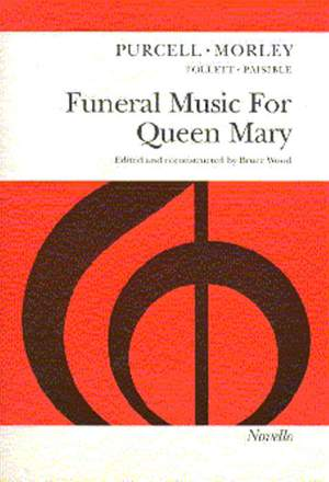 Henry Purcell_Thomas Morley: Funeral Music for Queen Mary