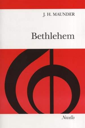 John Henry  Maunder: Bethlehem