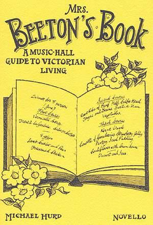 Michael Hurd: Mrs. Beeton's Book
