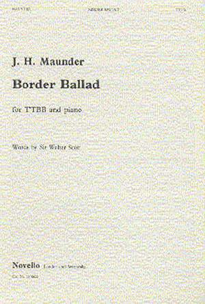 John Henry  Maunder: Border Ballad