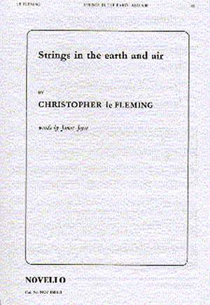 Christopher Le Fleming: Strings In The Earth And Air