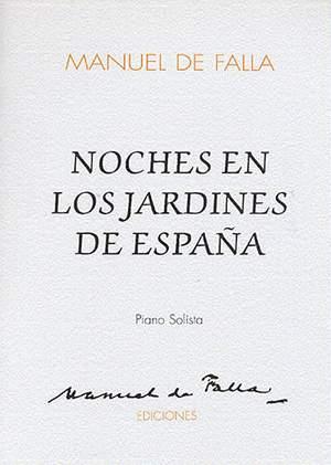 Manuel De Falla: Noches En Los Jardines De Espana (Piano Solo and Orchestra)