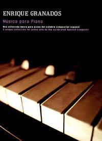 Enrique Granados: Musica Para Piano