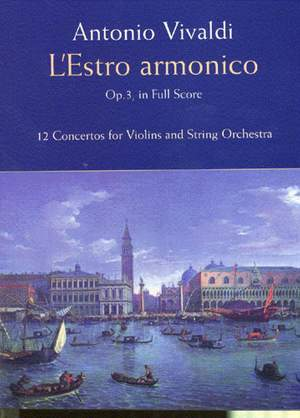 Antonio Vivaldi: L'Estro Armonico Op.3