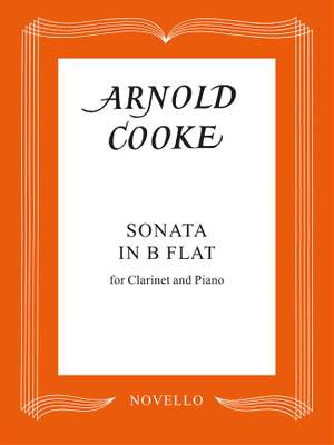 Arnold Cooke: Sonata In B Flat For Clarinet And Piano