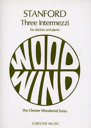 Charles Villiers Stanford: Three Intermezzi for Clarinet and Piano