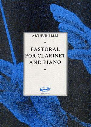 Arthur Bliss: Pastoral for Clarinet and Piano