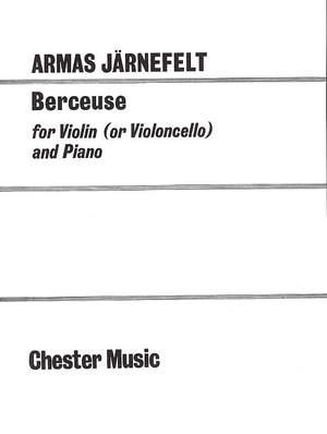 Armas Järnefelt: Berceuse for Violin (Cello) and Piano