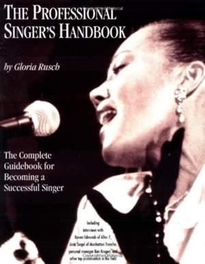 The Professional Singer's Handbook