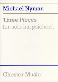 Michael Nyman: Three Pieces For Solo Harpsichord