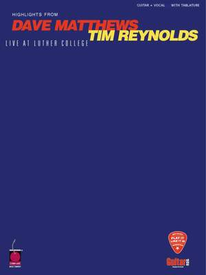 Dave Matthews/Tim Reynolds Live At Luther College