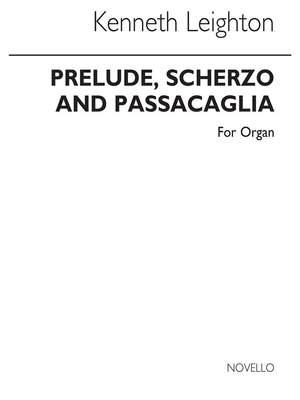 Kenneth Leighton: Prelude, Scherzo And Passacaglia