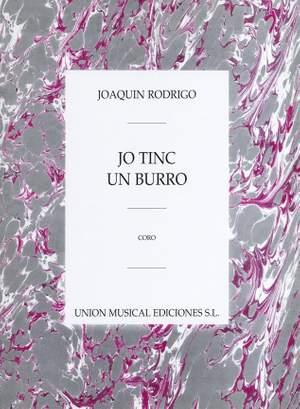 Joaquín Rodrigo: Yo Tinc Un Burro Para Coro