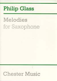 Philip Glass: Melodies For Saxophone