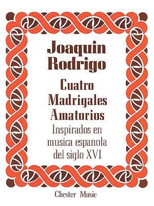 Joaquin Rodrigo: Cuatro Madrigales Amatorios