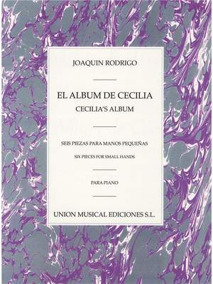Joaquín Rodrigo: El Album De Cecilia Para Piano