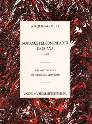 Joaquín Rodrigo: Romance Del Comendador De Ocana