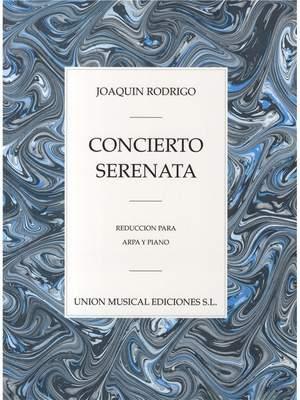 Joaquín Rodrigo: Concierto Serenata Para Arpa Y Piano