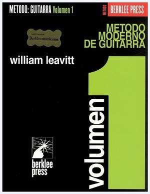 William Leavitt: Metodo Moderno De Guitarra (Volumen 1)