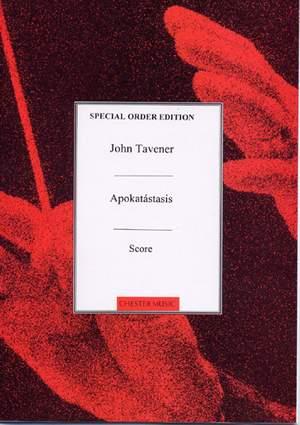John Tavener: Apokatastasis Score