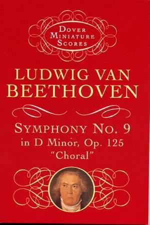 Ludwig van Beethoven: Symphony No.9 In D Minor Op.125 'Choral'