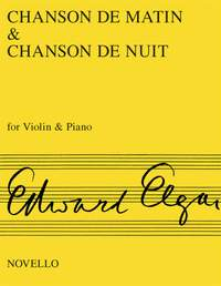 Edward Elgar: Chanson De Matin And Chanson De Nuit