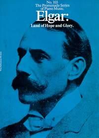 Edward Elgar: Land Of Hope and Glory