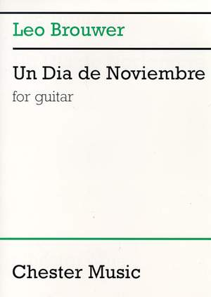 Leo Brouwer: Un Dia De Noviembre