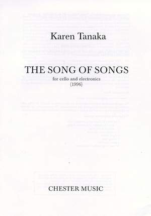 Karen Tanaka: The Song Of Songs For Cello And Electronics (1996)