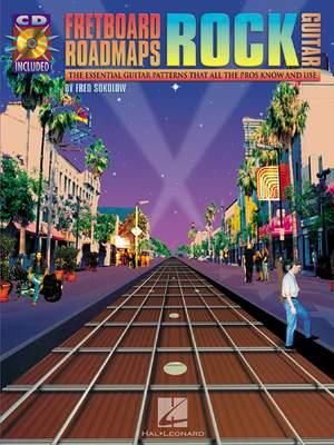 Fretboard Roadmaps: Rock Guitar