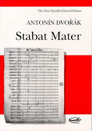 Antonín Dvořák: Stabat Mater (New Edition)