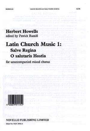 Herbert Howells: Salve Regina / O Salutaris Hostia