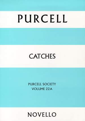 Henry Purcell: Purcell Society Volume 22 - Catches