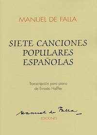 Manuel de Falla: Siete Canciones Populares Espanolas Solo Piano