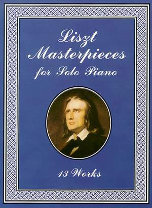 Liszt Masterpieces For Solo Piano