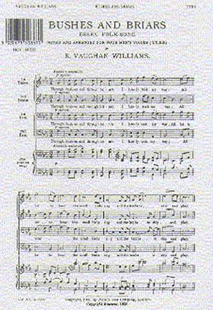 Ralph Vaughan Williams: Bushes and Briars For TTBB