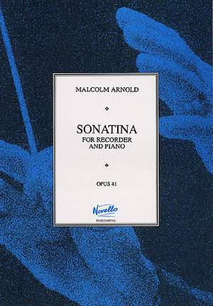 Malcolm Arnold: Sonatina For Recorder and Piano Op.41
