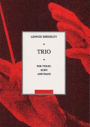 Lennox Berkeley: Trio For Horn, Violin And Piano Op.44