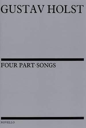 Gustav Holst: Four Part-Songs