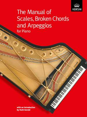 Ruth Gerald: The Manual of Scales, Broken Chords and Arpeggios