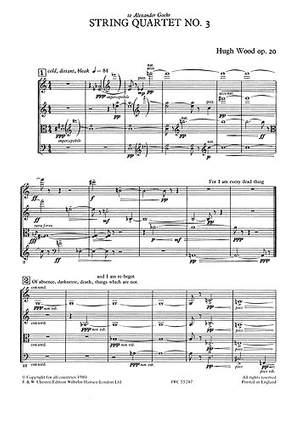 Hugh Wood: String Quartet No.3 Op.20