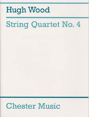 Hugh Wood: String Quartet No.4 Op.34