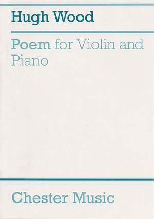 Hugh Wood: Poem For Violin And Piano