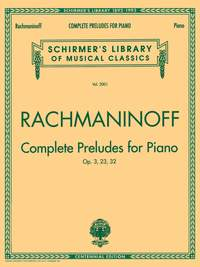 Sergei Rachmaninov: Preludes Complete Op.23 - 32 and Op.3 No.2