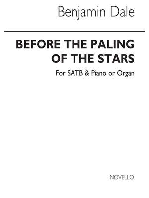 Benjamin Dale: Before The Paling Of The Stars Vocal Score