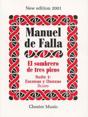 Manuel de Falla: El Sombrero De Tres Picos Suite 1 Escenas Y Danzas