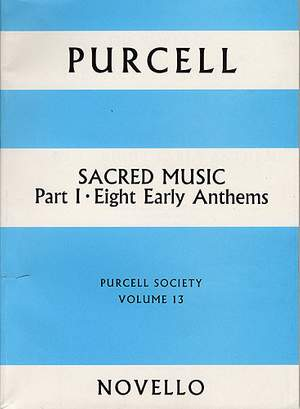 Henry Purcell: Purcell Society Volume 13